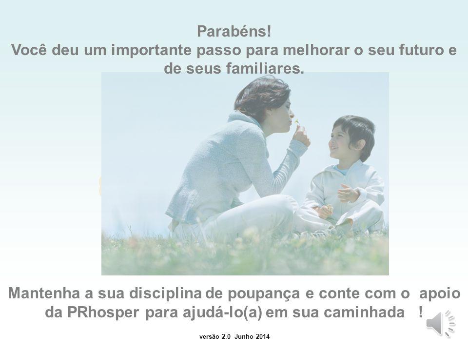 versão 1.0 Julho 2012 DICA IMPORTANTE O simulador não apresenta evolução de saldo e beneficio após aposentadoria.