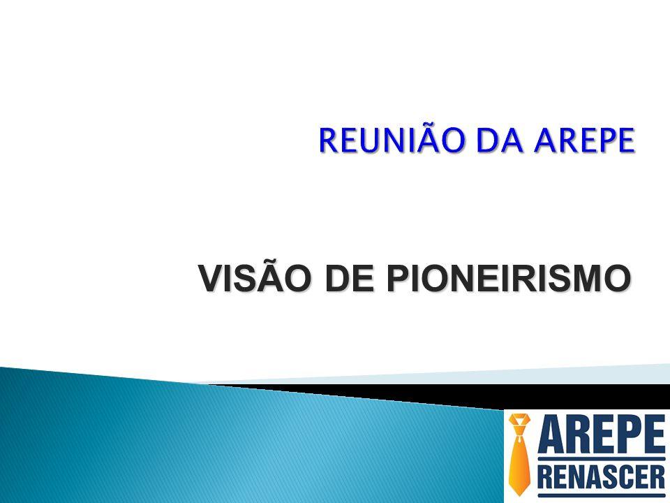 VISÃO DE PIONEIRISMO