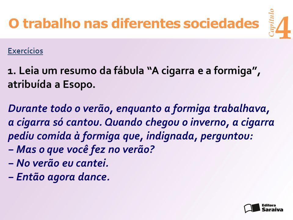 Capítulo 4 O trabalho nas diferentes sociedades Exercícios 1.