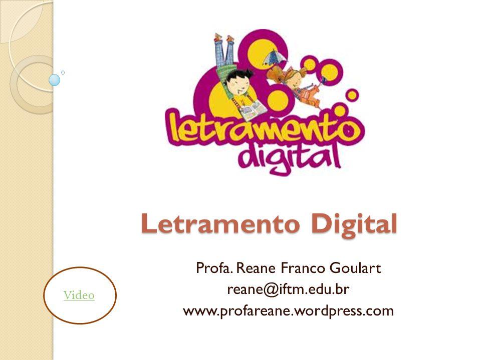 O que significa Letramento Digital.
