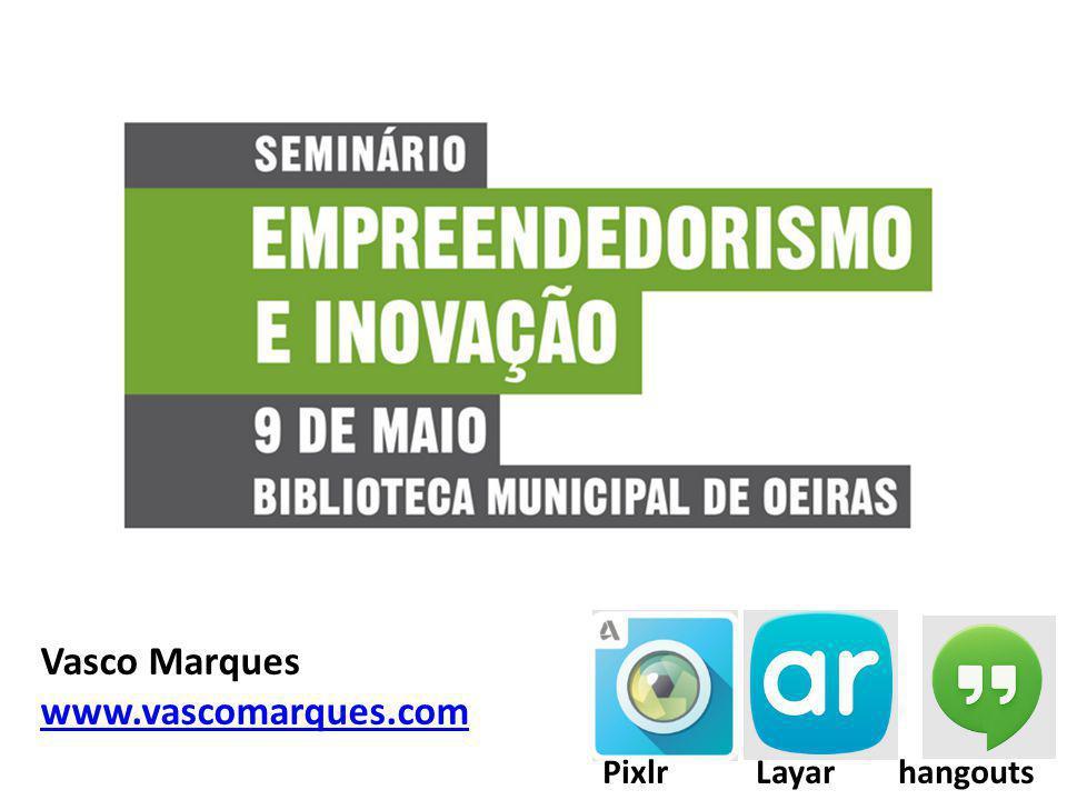 1 Vasco Marques www.vascomarques.com Pixlr Layar hangouts