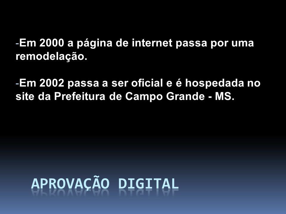- Em 2000 a página de internet passa por uma remodelação.
