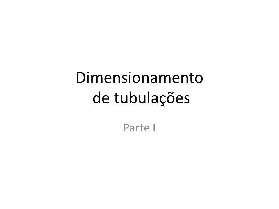 Dimensionamento de tubulações Parte I