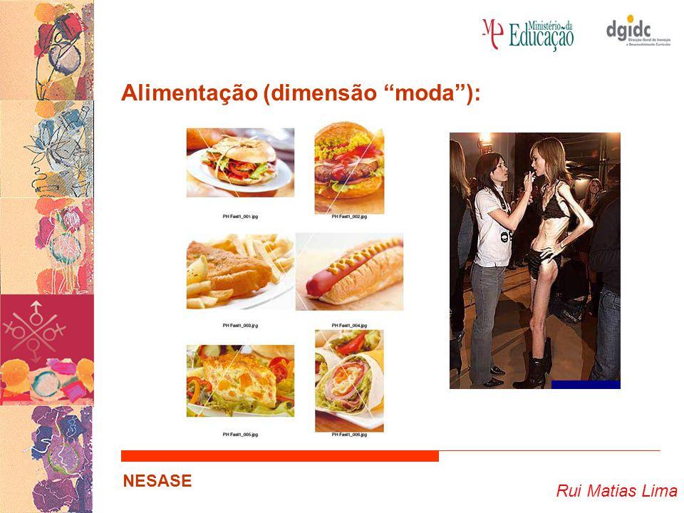 """Rui Matias Lima NESASE Alimentação (dimensão """"moda""""):"""