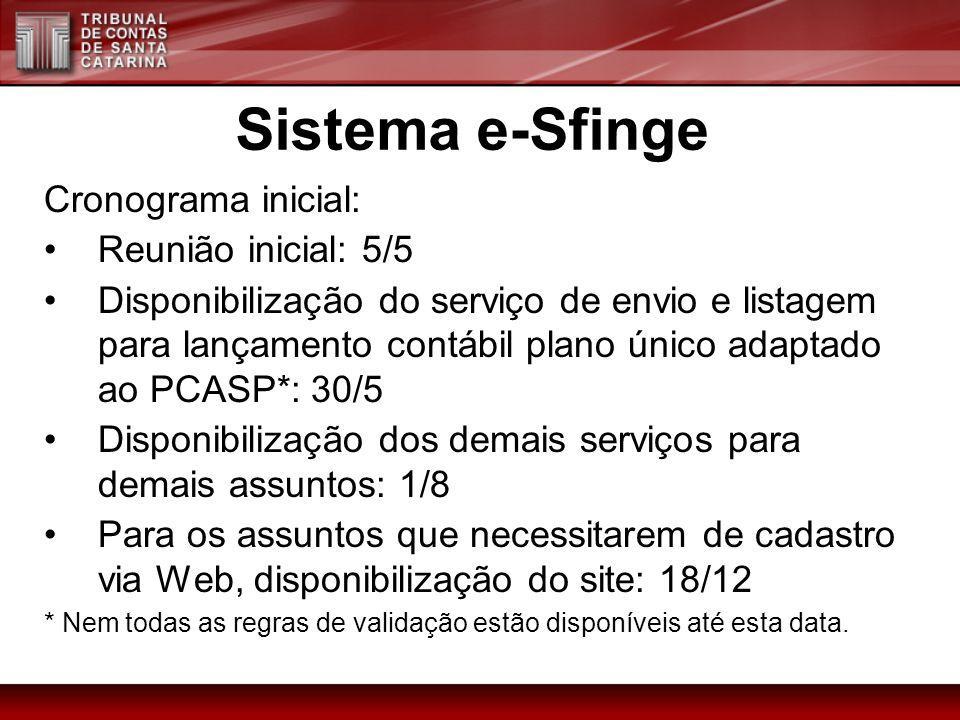 Cronograma inicial: Reunião inicial: 5/5 Disponibilização do serviço de envio e listagem para lançamento contábil plano único adaptado ao PCASP*: 30/5