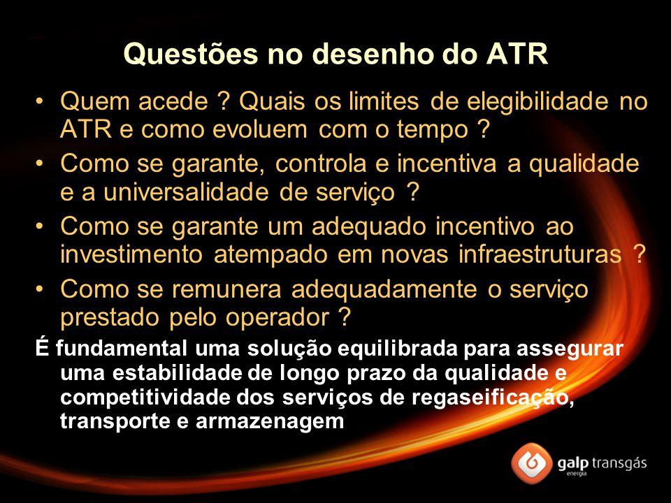 Questões no desenho do ATR Quem acede ? Quais os limites de elegibilidade no ATR e como evoluem com o tempo ? Como se garante, controla e incentiva a