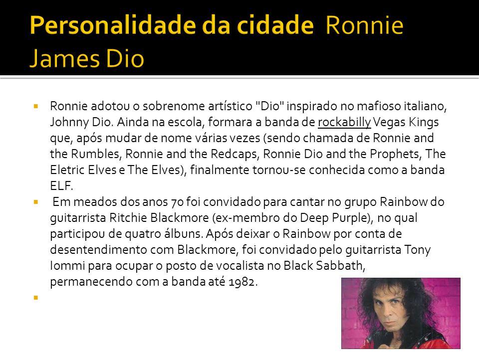  Ronnie adotou o sobrenome artístico