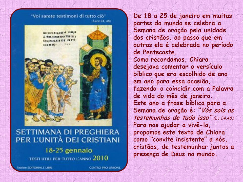 Palavra de Vida Chiara Lubich – Janeiro de 2010