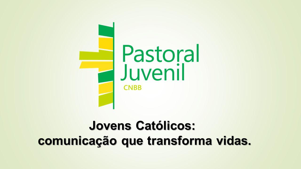Jovens Católicos: comunicação que transforma vidas.
