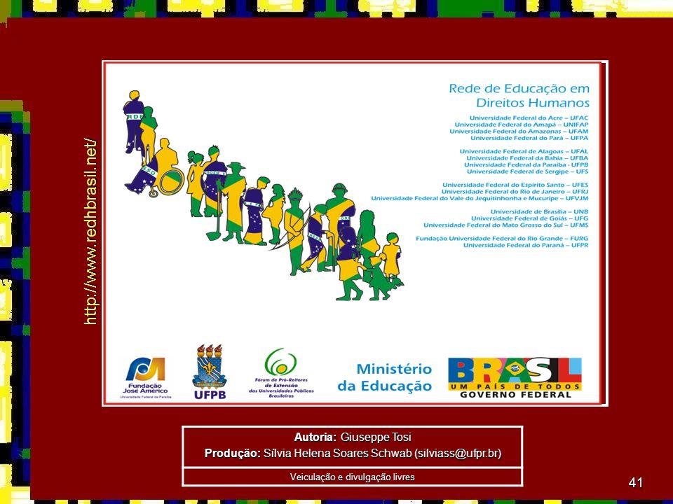 41 http://www.redhbrasil.net/ Autoria: Giuseppe Tosi Produção: Sílvia Helena Soares Schwab (silviass@ufpr.br) Veiculação e divulgação livres