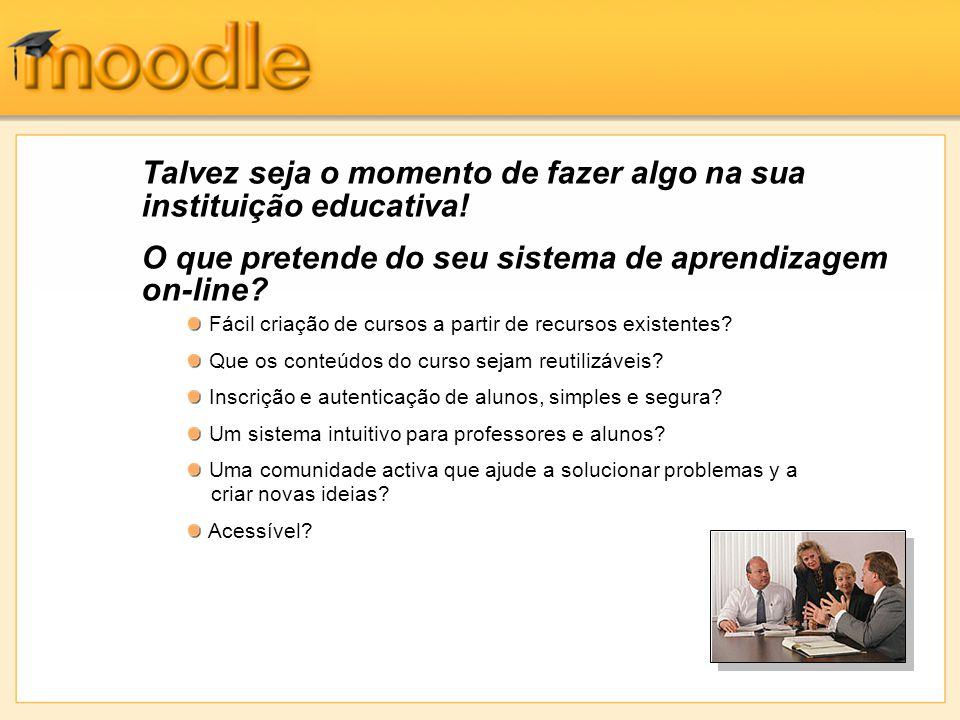 Experiência do aluno – Iniciar sessão Os alunos acham fácil navegar nas páginas das disciplinas do Moodle com o seu browser, pois um histórico de links está sempre presente.