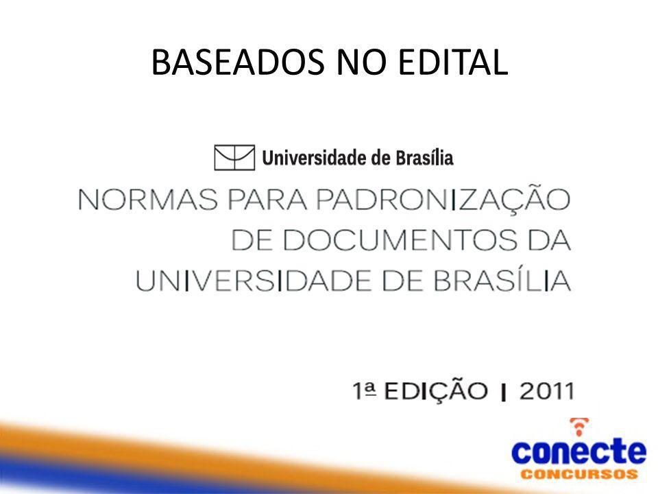 BASEADOS NO EDITAL