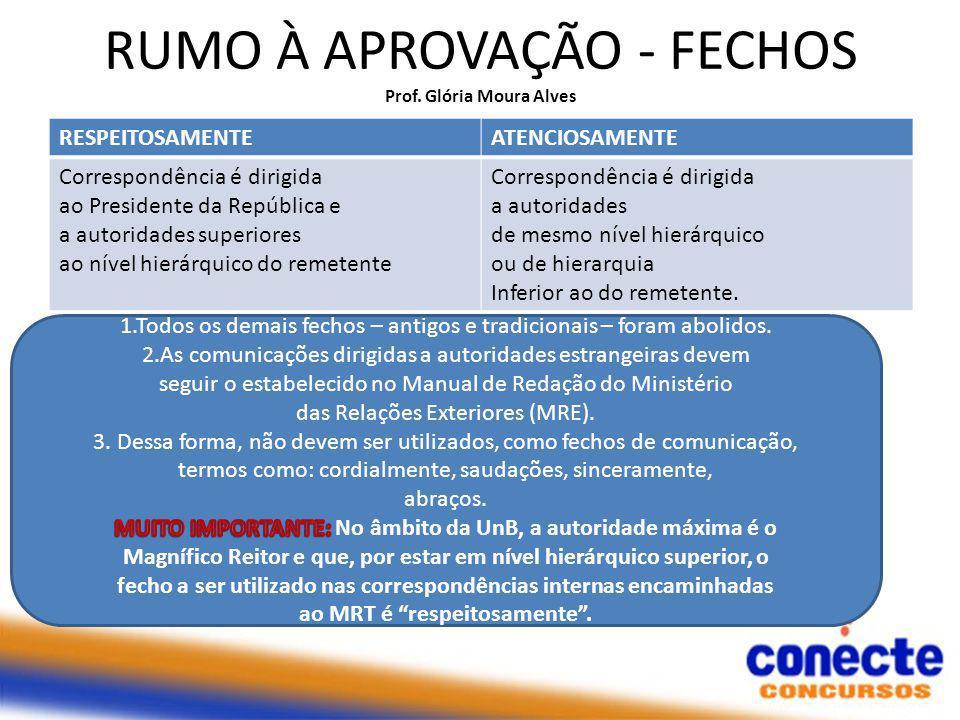 RUMO À APROVAÇÃO - FECHOS Prof.