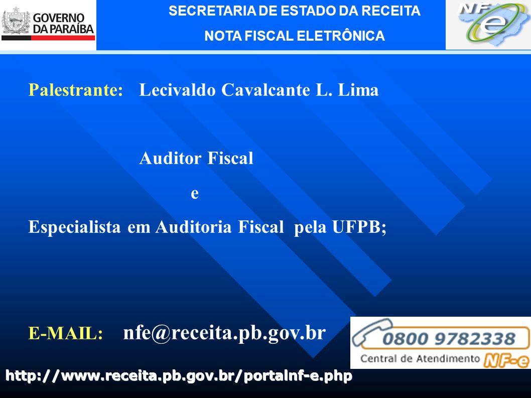 SECRETARIA DE ESTADO DA RECEITA NOTA FISCAL ELETRÔNICA Gerente Executivo de Arrecadação e Informações Econômico-Fiscais LEONILSON LINS DE LUCENA Gerente Operacional de Informações Econômico-Fiscais MÔNICA GONÇALVES SOUZA MIGUEL Chefe do Núcleo de Análise e Planejamento de Documentos Fiscais Gestor do Projeto da Nota Fiscal Eletrônica na Paraíba LECIVALDO CAVALCANTE DE LACERDA LIMA Equipe da Nota Fiscal Eletrônica na Paraíba PEDRO PEREIRA DA SILVA SIZENANDO COSTA CALDAS MARCELO SILVA DOS SANTOS FERNANDO LUIZ DE LIMA