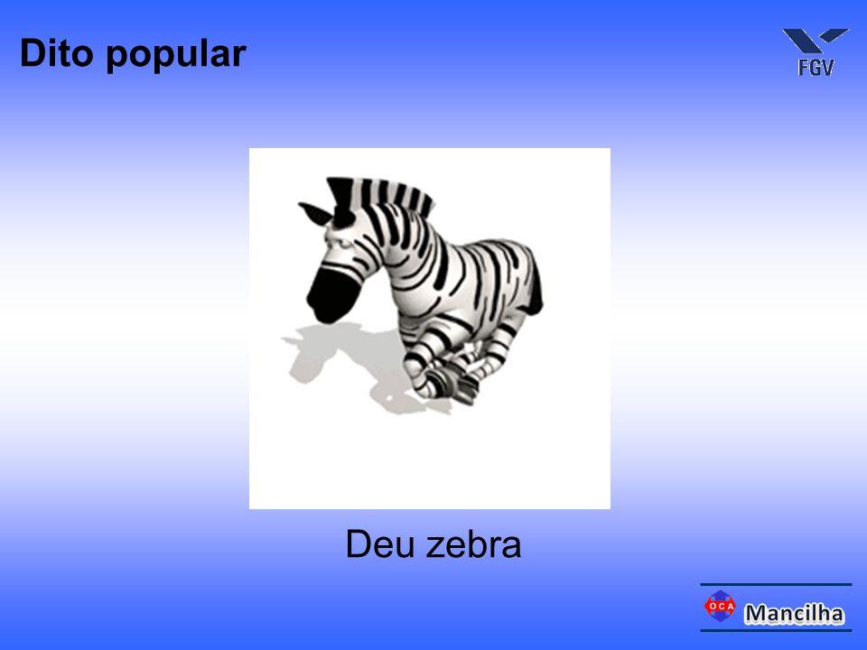 Dito popular Deu zebra