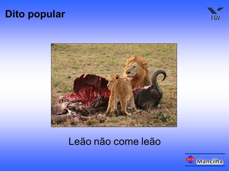 Leão não come leão Dito popular