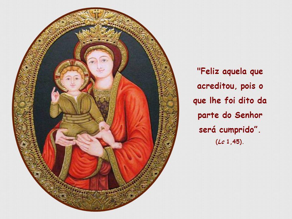 Depois de Jesus, Maria é a pessoa que melhor e mais perfeitamente soube dizer sim a Deus.