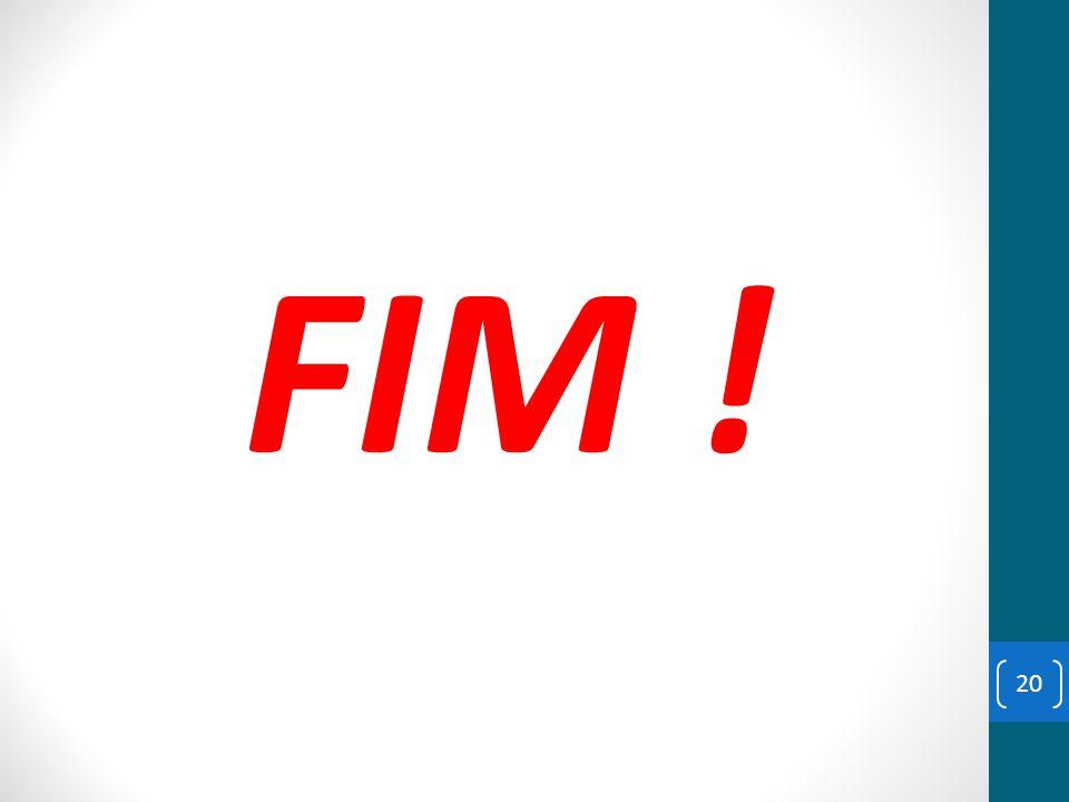 FIM ! 20