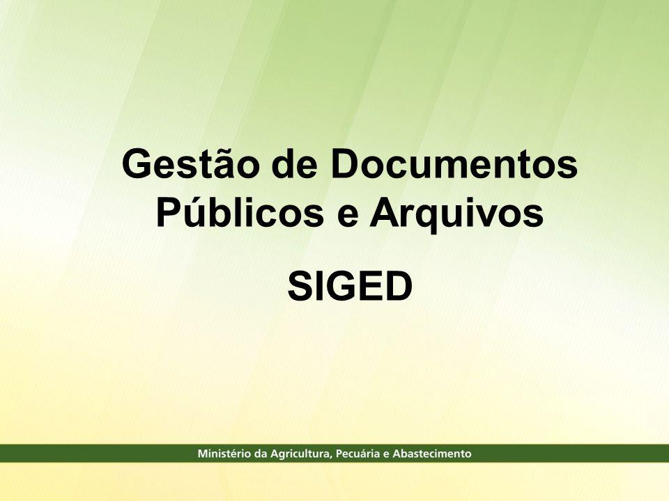 Gestão de Documentos Públicos e Arquivos SIGED