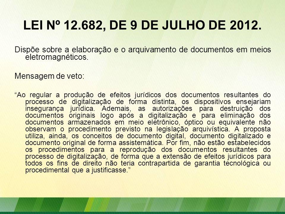 LEI Nº 12.682, DE 9 DE JULHO DE 2012.