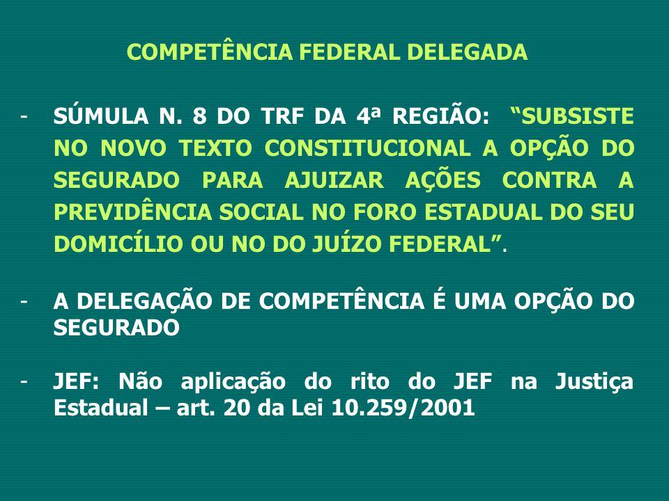COMPETÊNCIA FEDERAL DELEGADA -SÚMULA N.