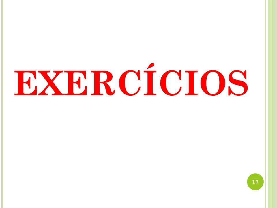 EXERCÍCIOS 17