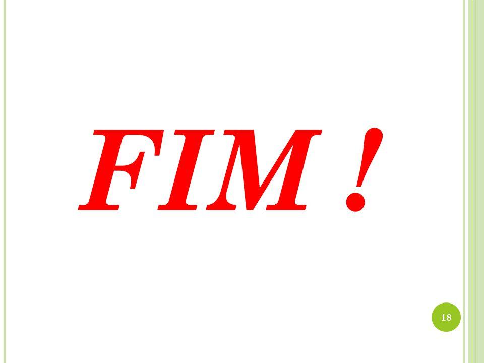 FIM ! 18