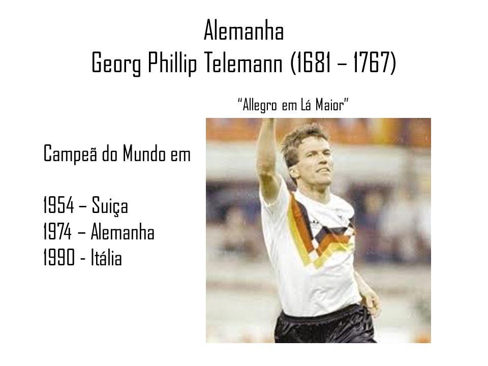 Alemanha Georg Phillip Telemann (1681 – 1767) Allegro em Lá Maior Campeã do Mundo em 1954 – Suiça 1974 – Alemanha 1990 - Itália