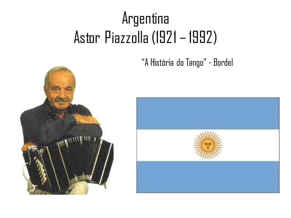 Argentina Astor Piazzolla (1921 – 1992) A História do Tango - Bordel