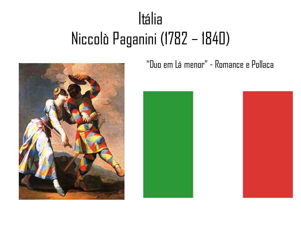 Itália Niccolò Paganini (1782 – 1840) Duo em Lá menor - Romance e Pollaca