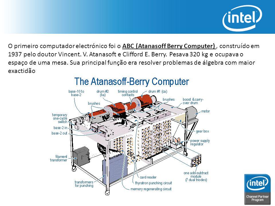 O primeiro computador electrónico foi o ABC (Atanasoff Berry Computer), construído em 1937 pelo doutor Vincent. V. Atanasoft e Clifford E. Berry. Pesa