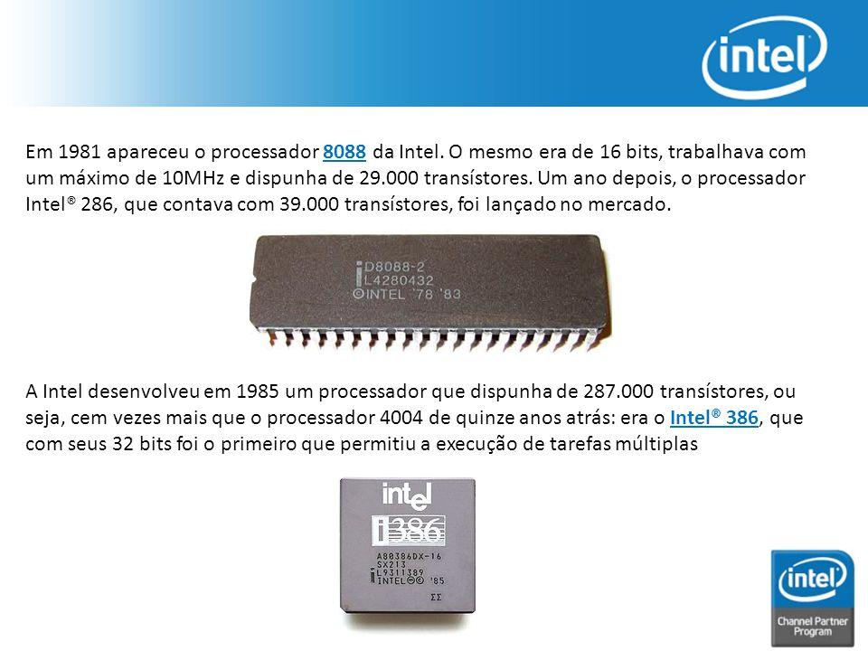 Em 1981 apareceu o processador 8088 da Intel. O mesmo era de 16 bits, trabalhava com um máximo de 10MHz e dispunha de 29.000 transístores. Um ano depo