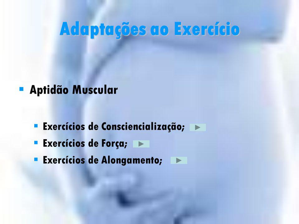 Adaptações Fisiológicas Sistema Musculoesquelético  ↑ Peso em média de 12.4kg;  Hipermobilidade articular;  ↑ Feto  ↑ desalinhamento postural;  C