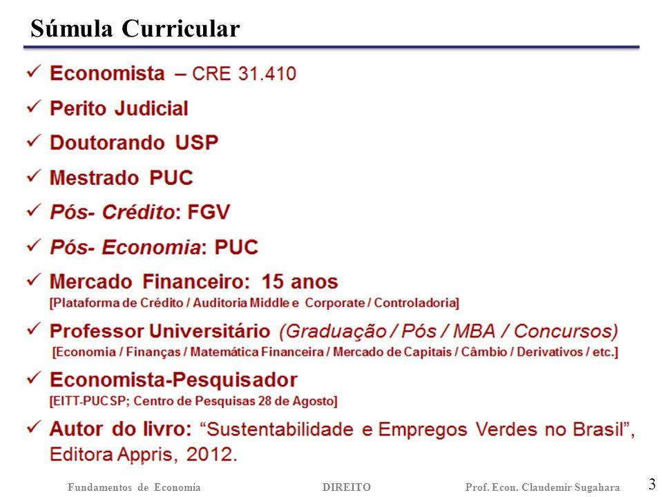 Súmula Curricular 3 Fundamentos de EconomiaDIREITO Prof. Econ. Claudemir Sugahara