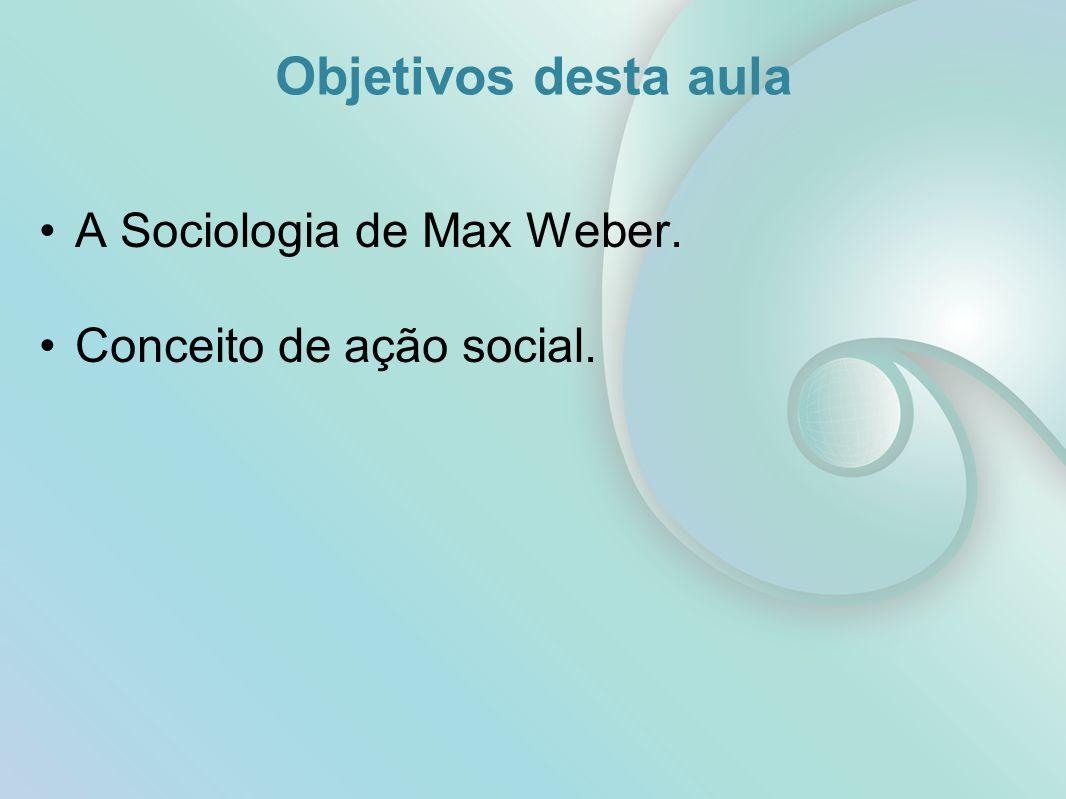 Max Weber e a Sociologia Compreensiva (1864-1920) Ação intelectual e não política http://www.versobooks.com 3