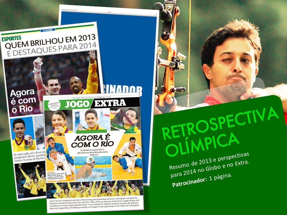 Resumo de 2013 e perspectivas para 2014 no Globo e no Extra. Patrocinador: 1 página.