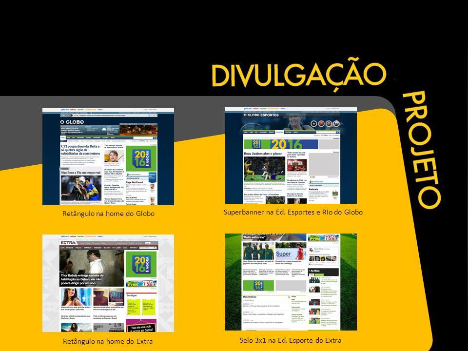 Superbanner na Ed. Esportes e Rio do Globo Selo 3x1 na Ed.