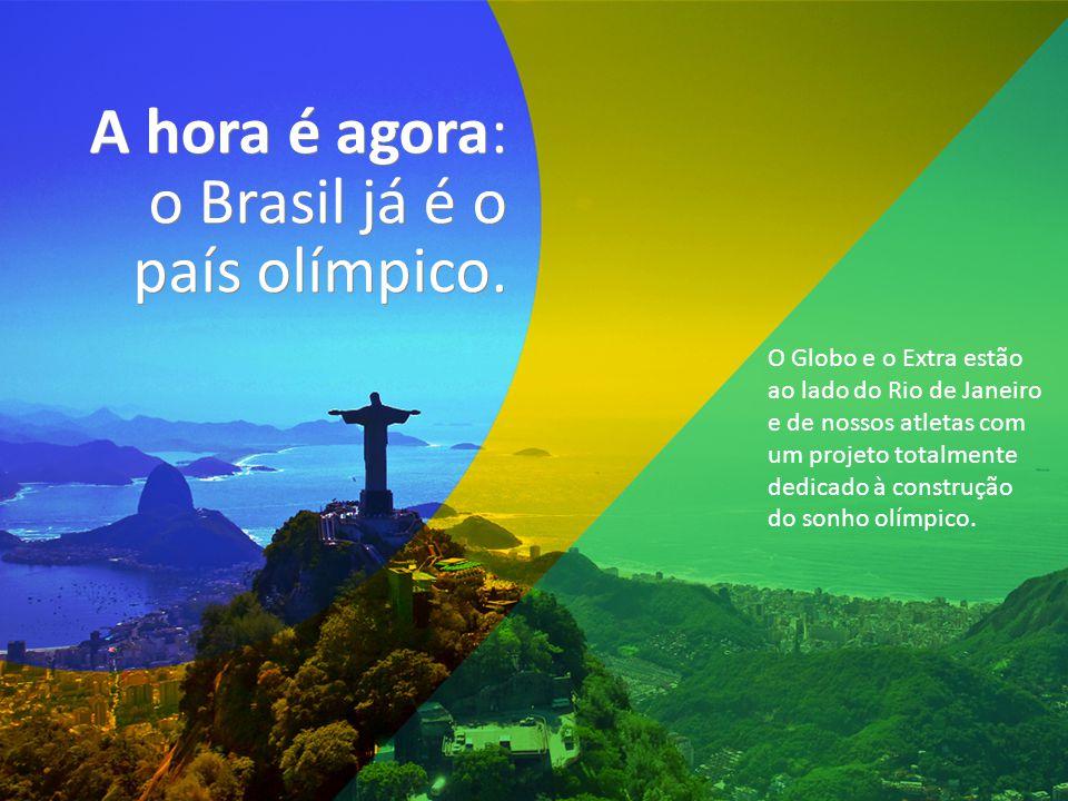 O Globo e o Extra estão ao lado do Rio de Janeiro e de nossos atletas com um projeto totalmente dedicado à construção do sonho olímpico.