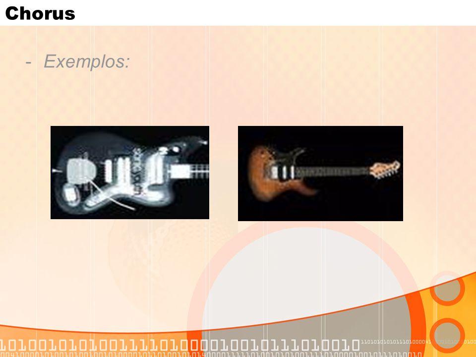 Chorus -Exemplos: