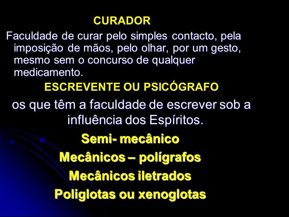 CURADOR CURADOR Faculdade de curar pelo simples contacto, pela imposição de mãos, pelo olhar, por um gesto, mesmo sem o concurso de qualquer medicamen