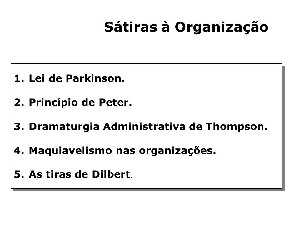 Conflitos Organizacionais 1.Conflito entre a autoridade do especialista (conhecimento) e a autoridade administrativa (hierarquia ) 1. Organizações esp