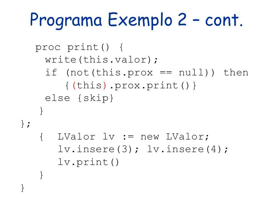 Programa Exemplo 2 – cont.