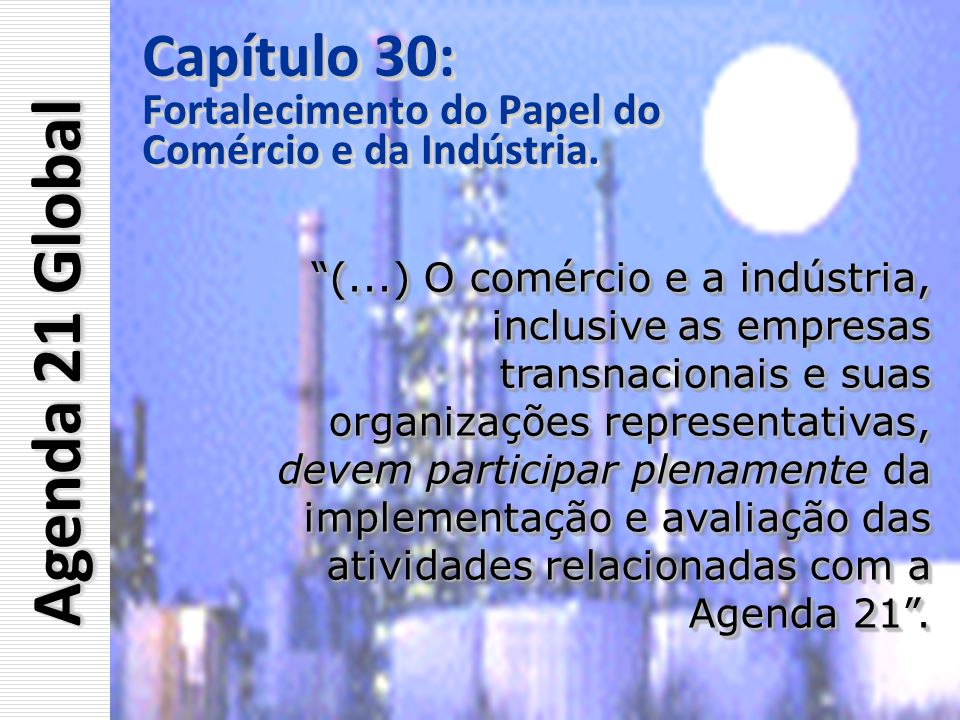 Capítulo 30: Fortalecimento do Papel do Comércio e da Indústria Comércio e da Indústria. Capítulo 30: Fortalecimento do Papel do Comércio e da Indústr