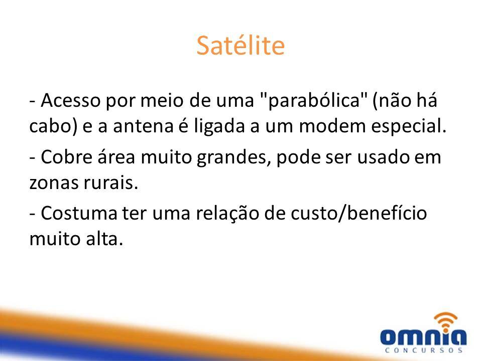 Satélite - Acesso por meio de uma