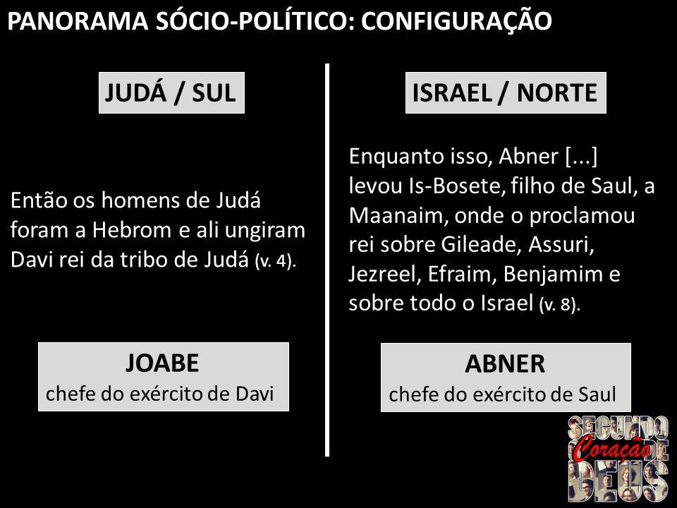 Então os homens de Judá foram a Hebrom e ali ungiram Davi rei da tribo de Judá (v.