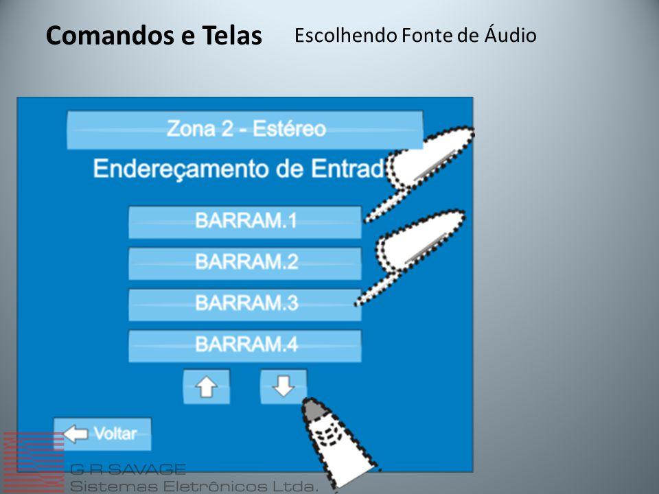 Comandos e Telas Escolhendo Fonte de Áudio