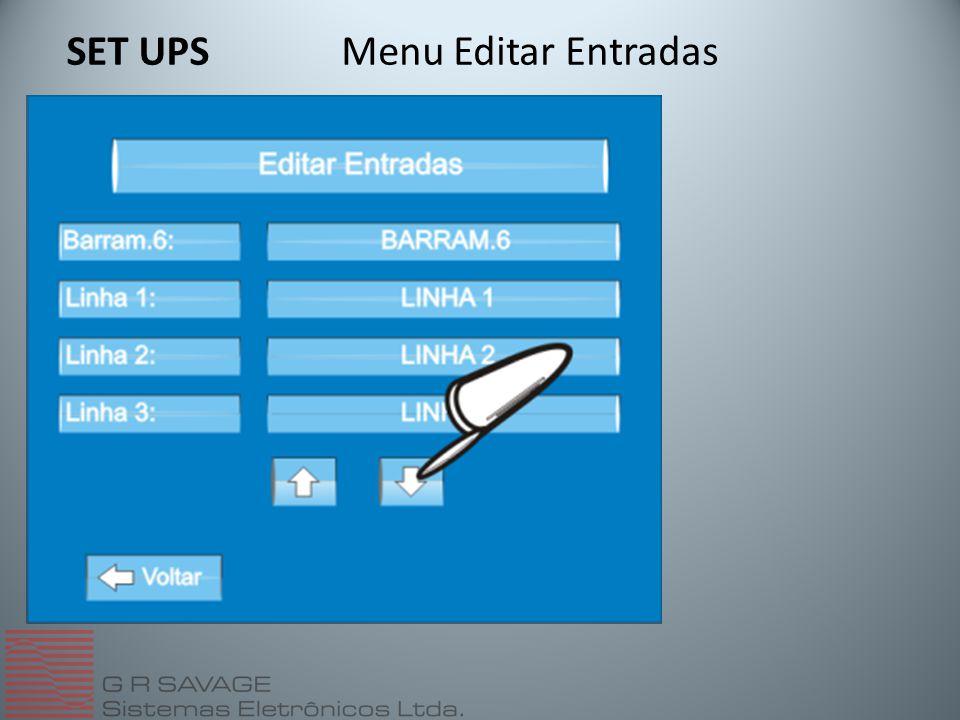 Menu Editar EntradasSET UPS