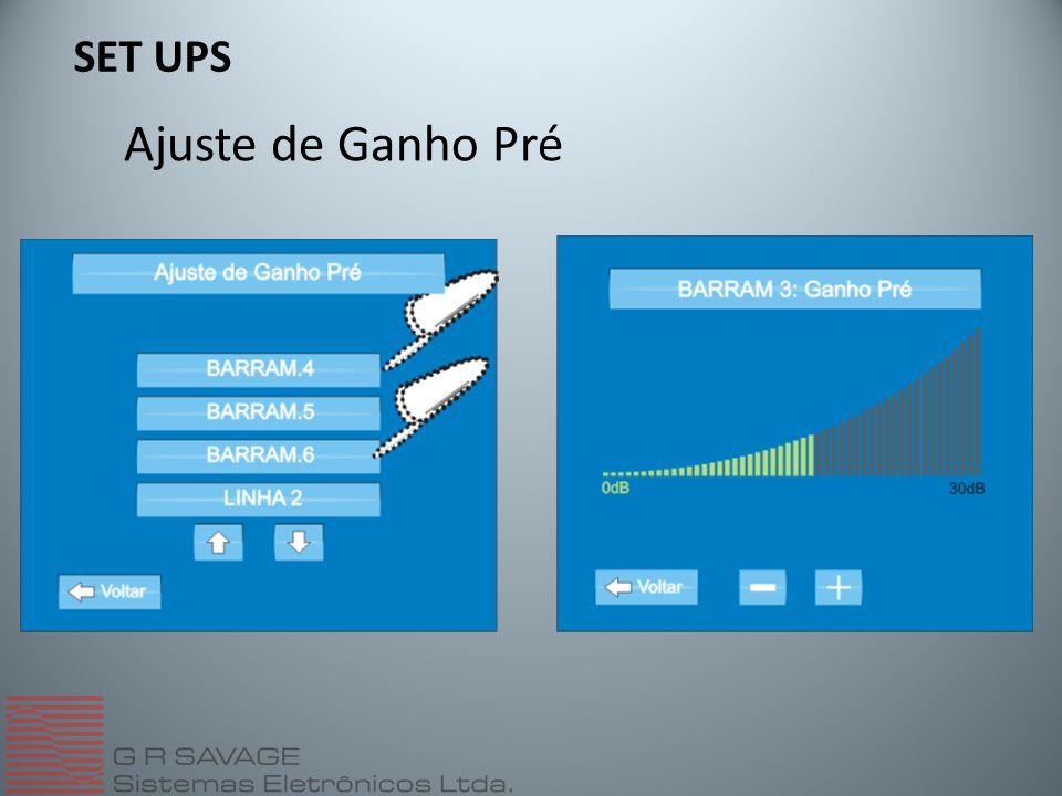 Ajuste de Ganho Pré SET UPS