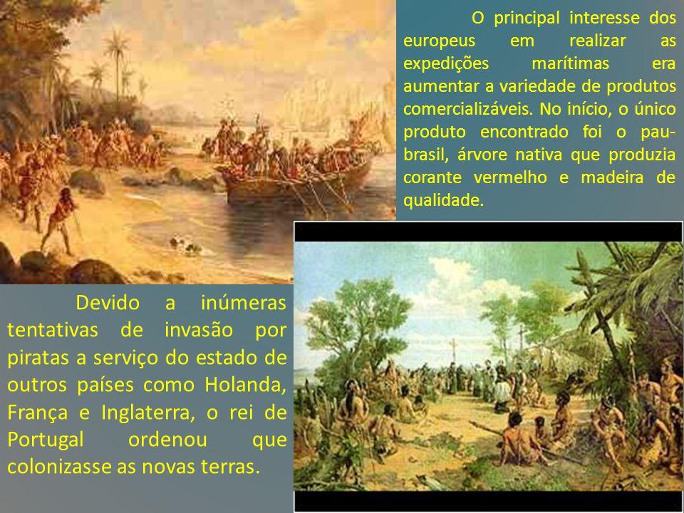 À partir da década de 30 do século XVI que Portugal se preocupou em colonizar o Brasil.