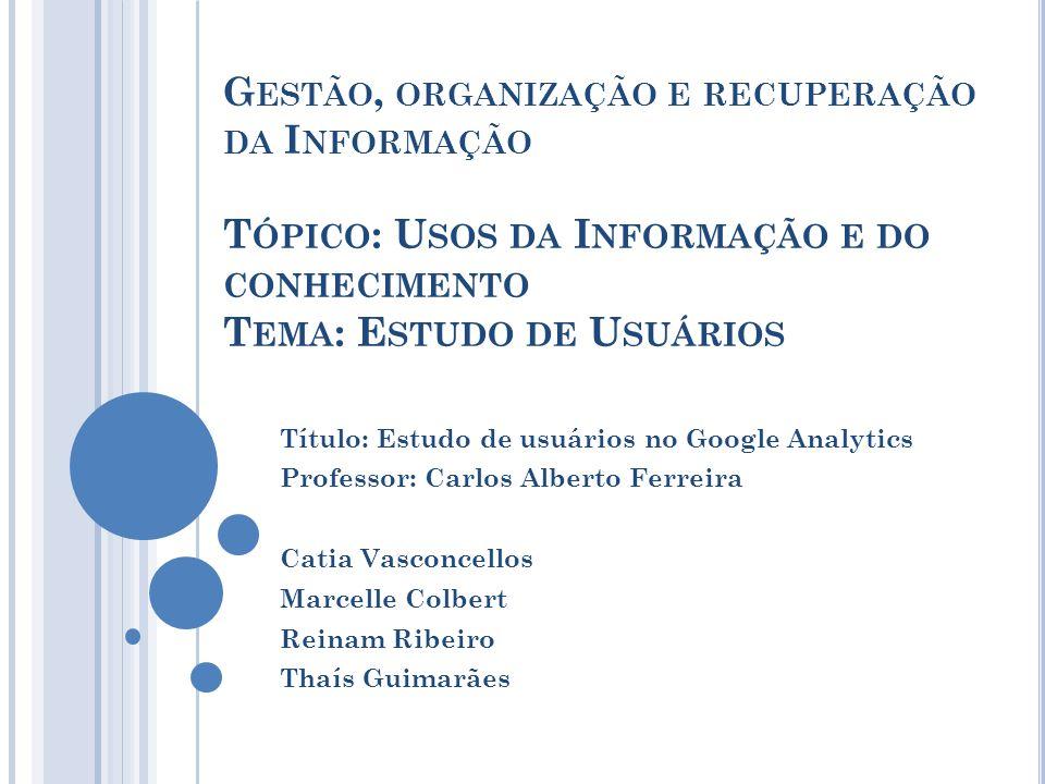 O MERCADO DE MÉTRICA NO B RASIL Segundo o estudo, apenas 7,2% das empresas utilizam dois ou mais web analytics diferentes, uma característica típica do mercado brasileiro.